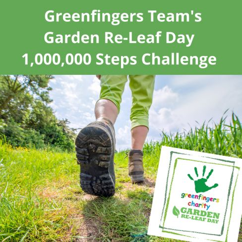 Team Greenfingers to walk one million steps for Garden Re-Leaf 2021